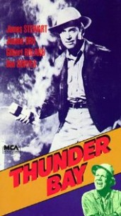 THUNDER BAY* 1953, Universal Pictures